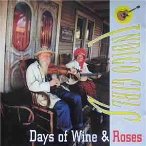 Indigo Girls - Days of Wine & Roses download