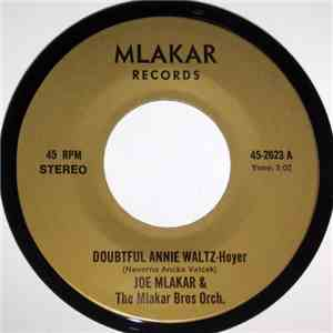 Joe Mlakar & The Mlakar Bros Orch. - Doubtful Annie Waltz / On The Beach Polka download