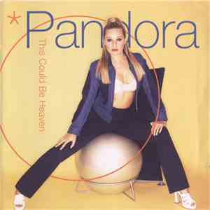 Pandora - This Could Be Heaven download