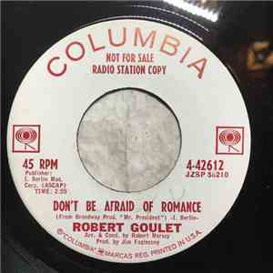 Robert Goulet - Don't be Afraid of Romance / Young at Love download