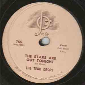 The Tear Drops  - The Stars Are Out Tonight / Oh Stop It download