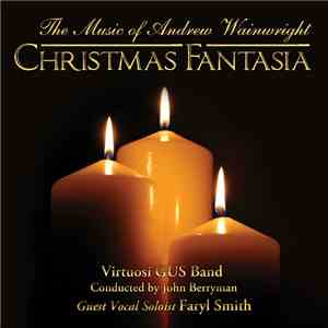 Virtuosi GUS Band - Christmas Fantasia - The Music Of Andrew Wainwright download
